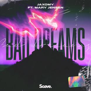 Jaxomy - Bad Dreams.jpg