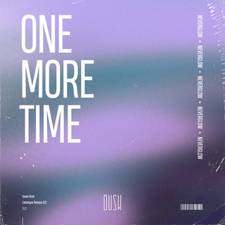NEVERGLOW - One More Time.jpg