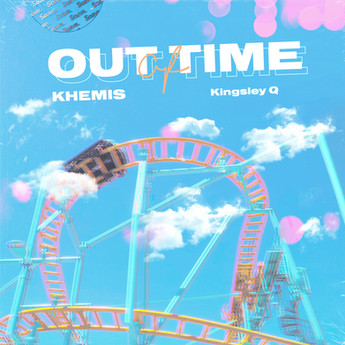 KHEMIS & Kingsley Q - Out Of Time