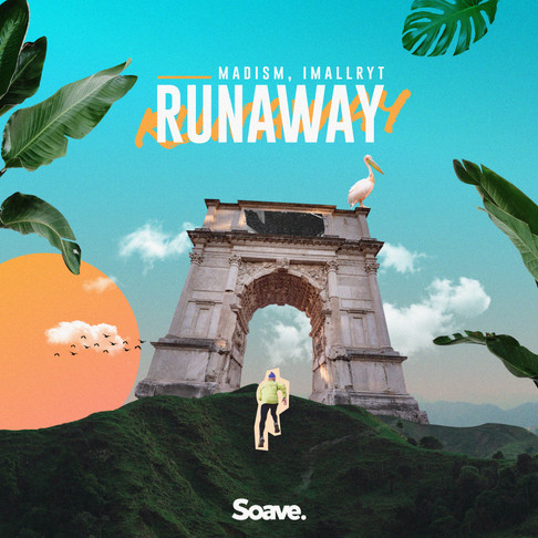 Runaway with Madism and imallryt