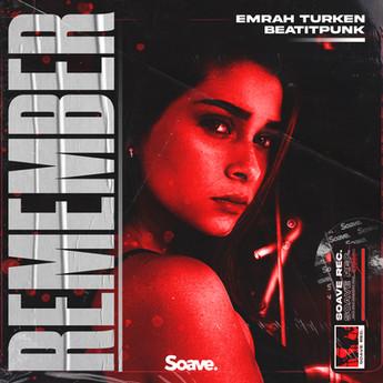 Emrah Turken & BeatItPunk - Remember (Na Na Na Hey Hey)