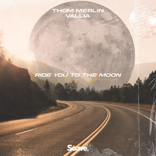 Thom Merlin - Ride You To The Moon.jpg