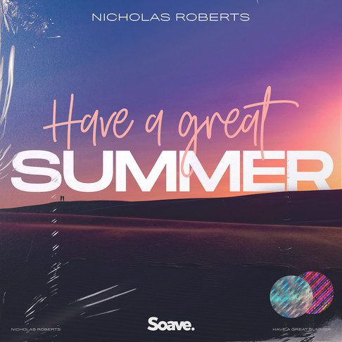 Have a Great Summer with Nicholas Roberts!
