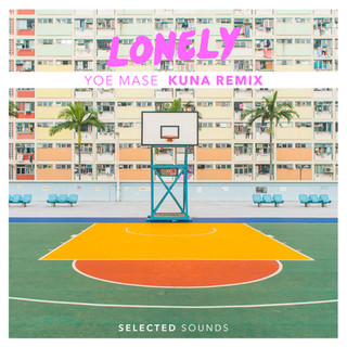 Yoe Mase - Lonely (Kuna Remix) selected musique