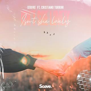 STRIKE - Isn't She Lovely (ft. Cristiano Turrini).jpg