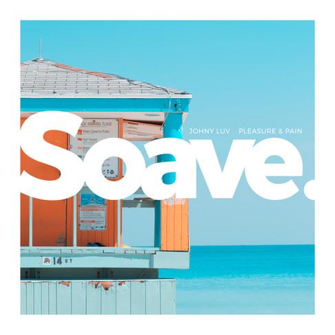 First installment on Soave Radio: Johny Luv - Pleasure & Pain