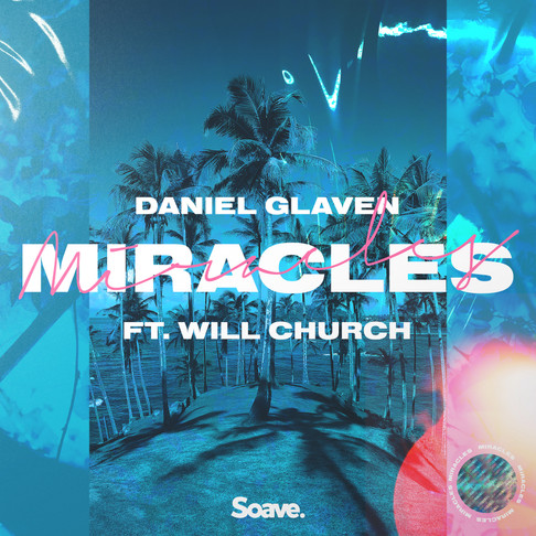 Daniel Glaven and Will Church team up again for your summer anthem