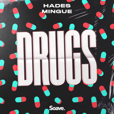 HADES and Mingue make you feel like on Drugs