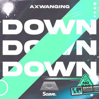 Axwanging - Down Down Down.jpg