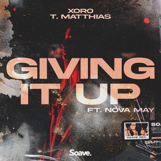 Xoro, T. Matthias - Giving It Up (ft. No