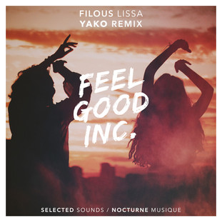 filous ft. lissa feel good inc. yako remix