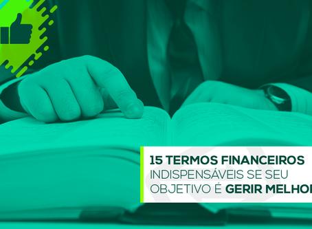 15 termos financeiros indispensáveis se seu objetivo é gerir melhor