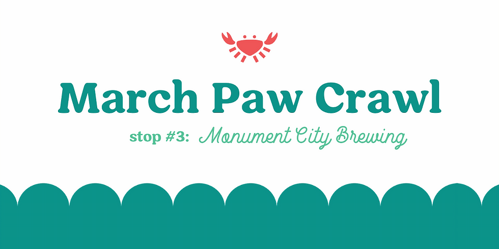March Paw Crawl Stop #3: Monument City Brewing