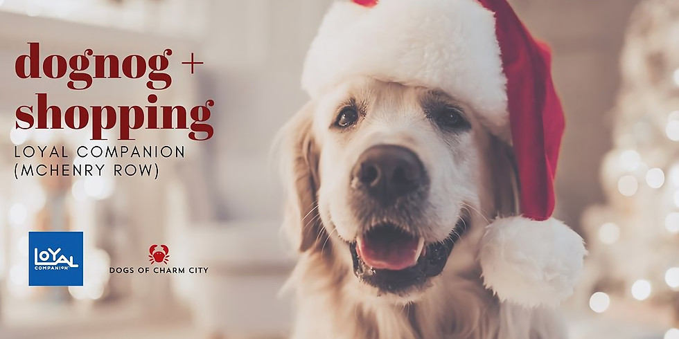 Holiday Pop-Up + Dognog at Loyal Companion