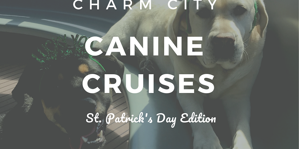 Charm City Canine Cruises: St. Patrick's Day Edition