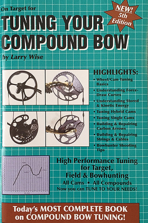 """BOOK: """"Tuning Your Compound Bow"""""""