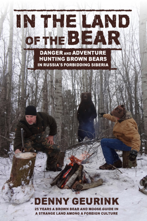 """BOOK: """"In the Land of the Bear"""""""