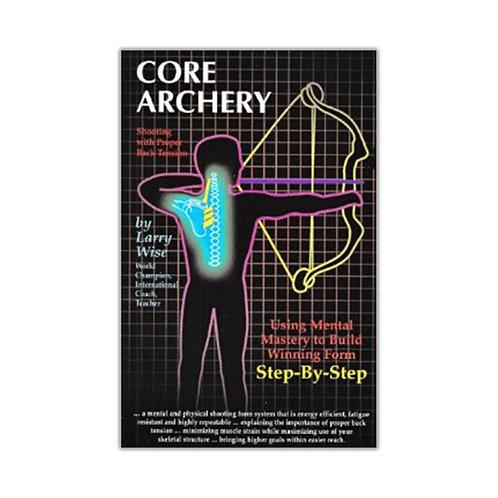 """BOOK: """"Core Archery"""""""