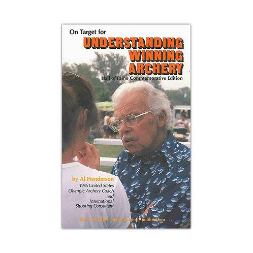 "BOOK: ""Understanding Winning Archery"""