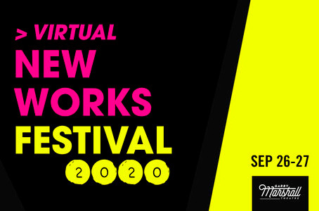 The Garry Marshall Theater New Works Festival 2020