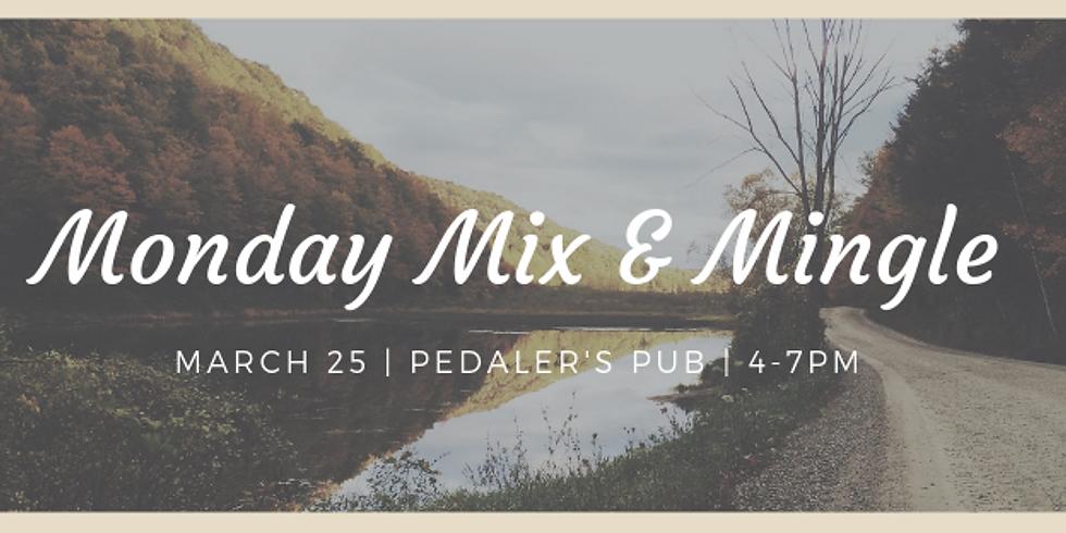 Monday Mix & Mingle