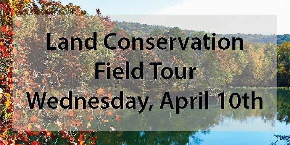 Land Conservation Field Tour
