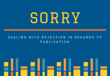 Dear Writers, Don't Be Afraid of Rejection