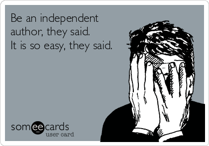 Independent Authors, Should You Be One?
