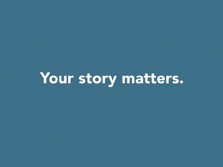 Voices From The Shadows: Why Your Story Matters