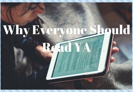 Why Everyone Should Read YA