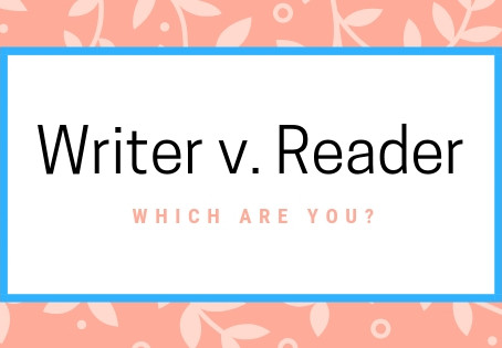 Are you a reader, writer or a crazy person who does both?