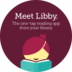 What I Love About Libby, The Library App