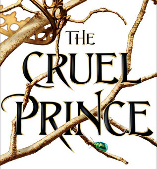 The Cruel Prince: A Book Review