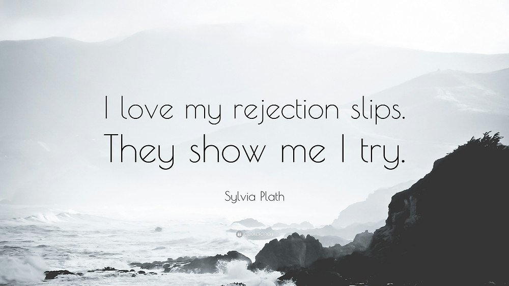 Image result for sylvia plath quote rejection