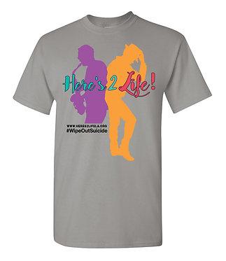 Here's 2 Life T-Shirt