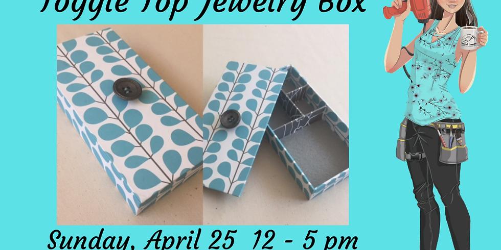 Toggle Top Jewelry Box