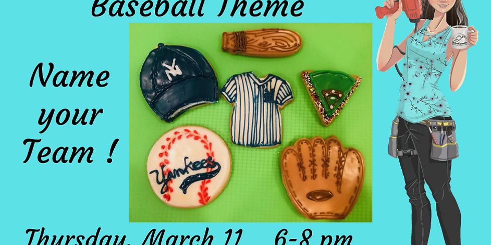 Cookie Decorating - Baseball Season is Open!!