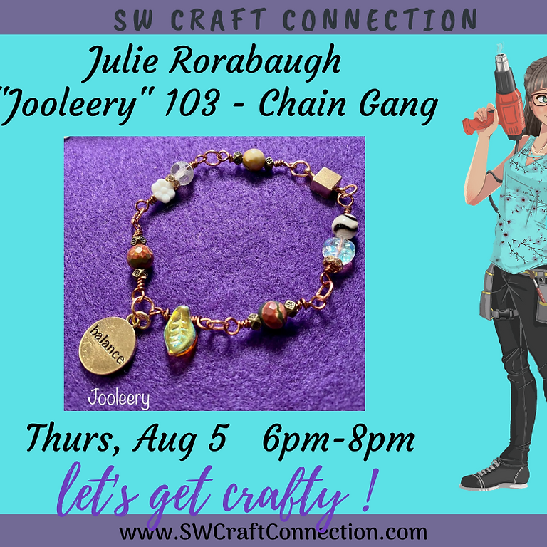 """Jooleery"" Beading 103 - Chain Gang!"