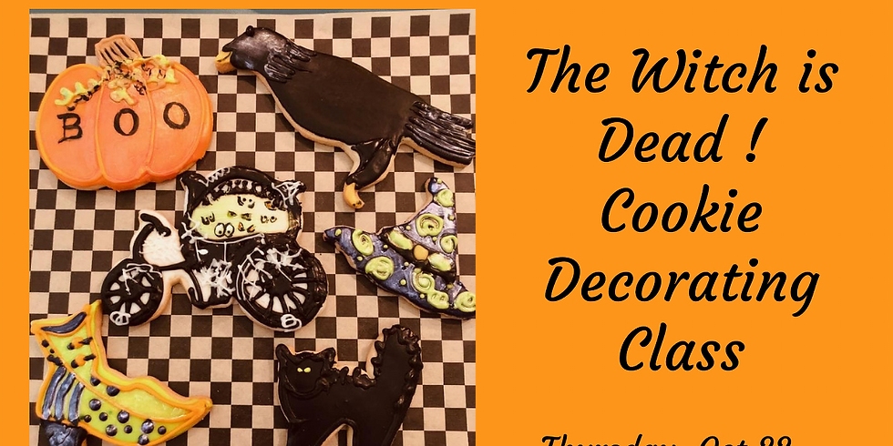 The Witch is Dead ! Halloween Cookie Decorating