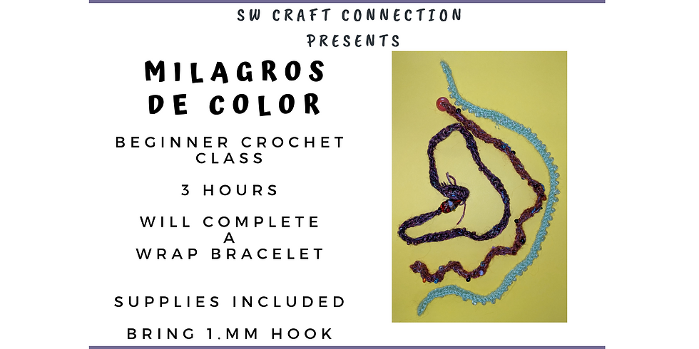 Beginner Crochet Class - Wrap Bracelet