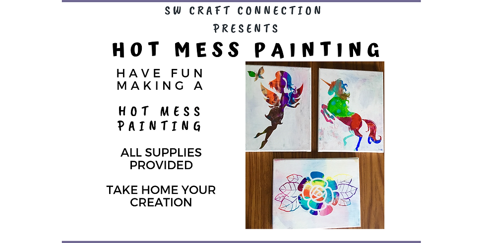 Hot Mess Painting