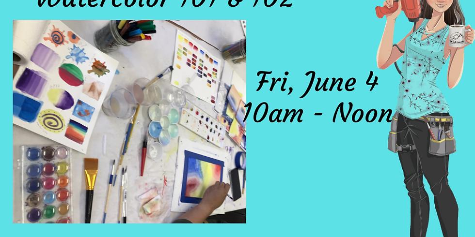 Watercolor 101 & 102 Workshop