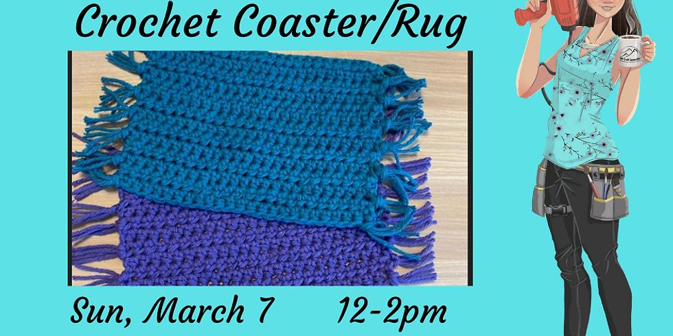 Beginner Crochet Class - Coaster/Rug