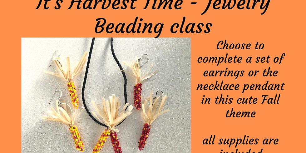 It's Harvest Time! - Jewelry Beading Class