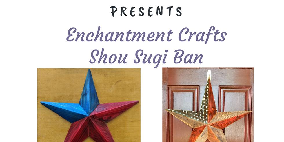 Shou Sugi Ban Star (August)