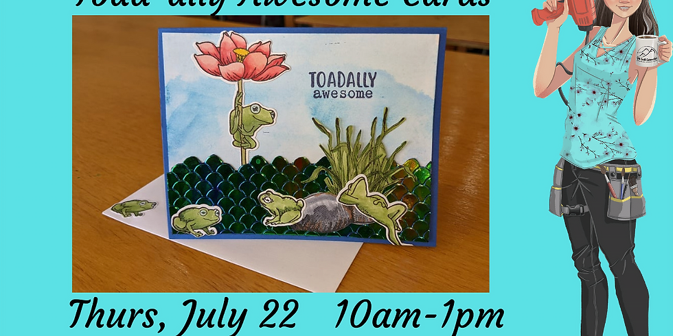 Toad-ally Awesome - Card Class