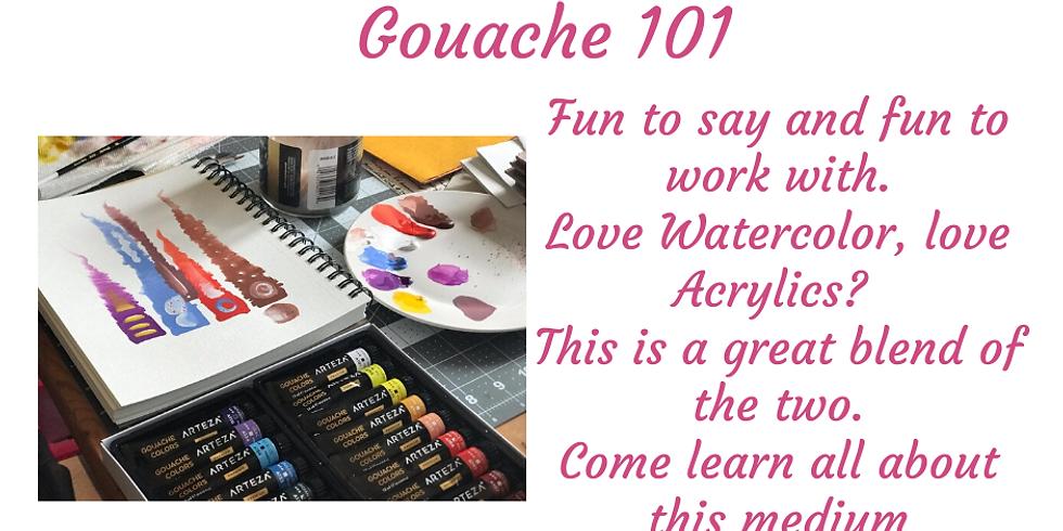 Gouache 101
