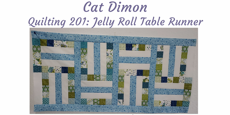 Quilting 201: Jelly Roll Table Runner (Completion)