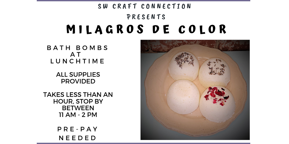 Bath Bombs at Lunchtime (August)