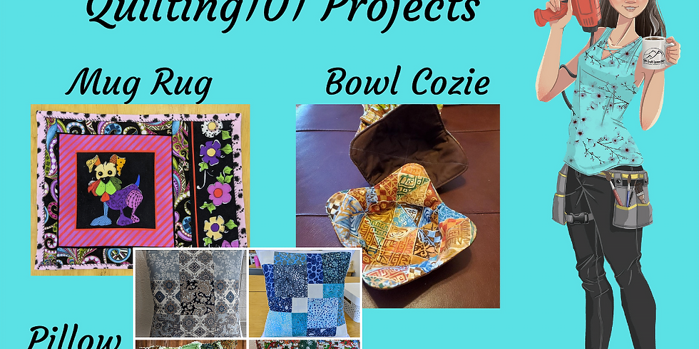 Quilting 101: Choose Your Project